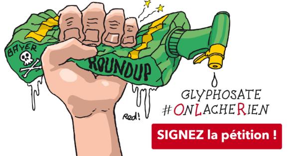 Glyphosate #OnLacheRien - Signez la pétition